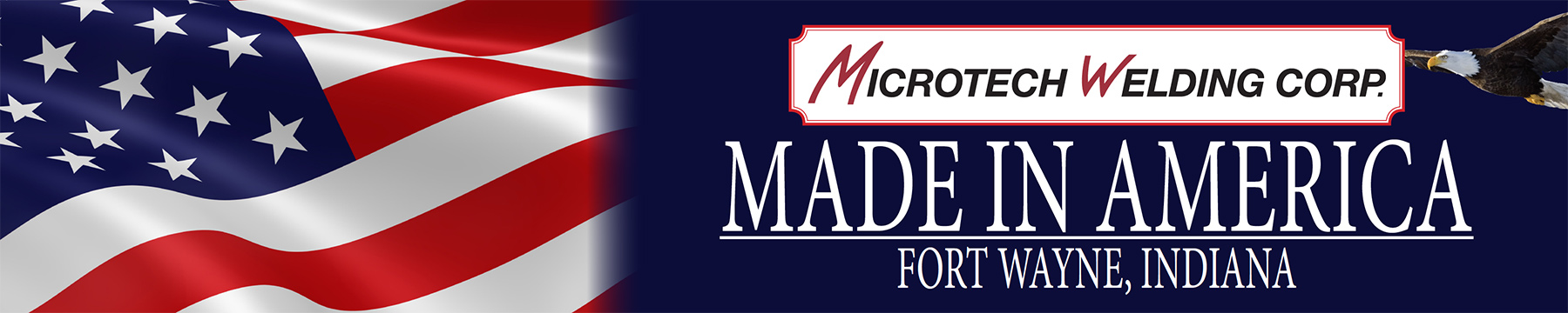 Microtech Welding Corp - Made in America - Fort Wayne, IN